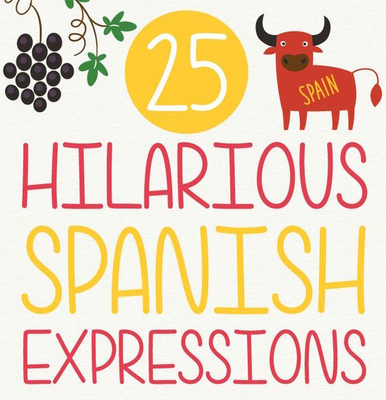 Common Spanish expressions that will make you LOL!