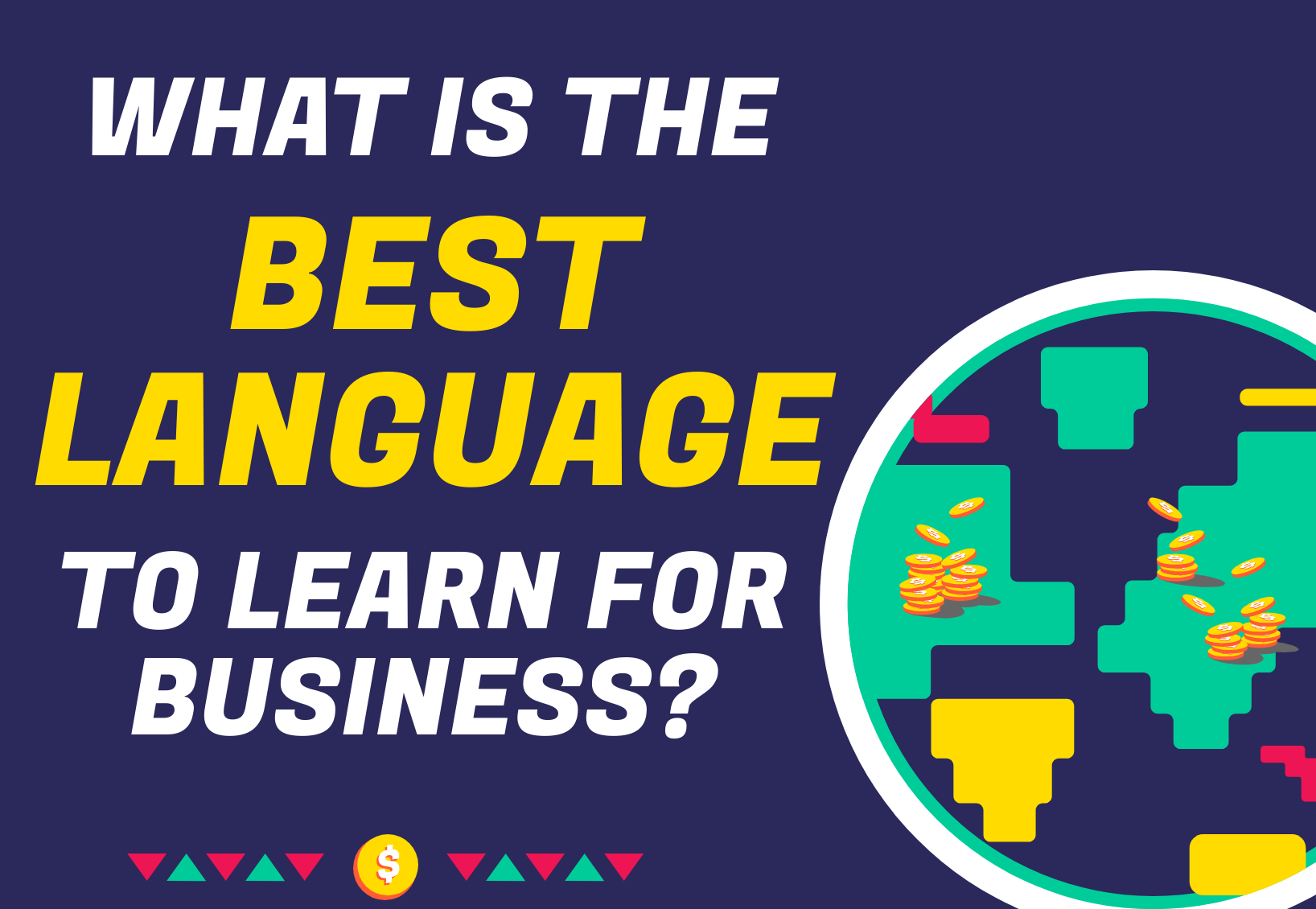 What Is The Best Language to Learn for Business?
